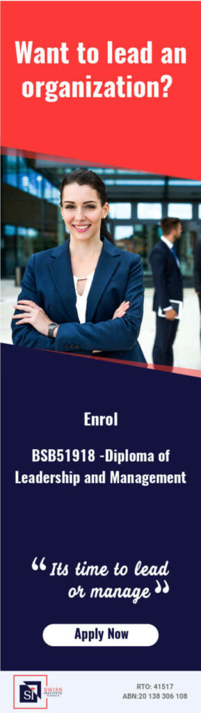 BSB51918 Diploma of Leadership and Management Course in Melbourne - Swiss Institute Australia Provide BSB51918 Diploma of Leadership and Management in Melbourne Melbourne