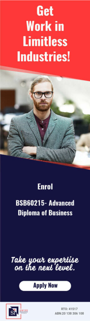 BSB60215 Advanced Diploma of Business Course in Melbourne - Swiss Institute Australia Provide BSB60215 Advanced Diploma of Business in Melbourne